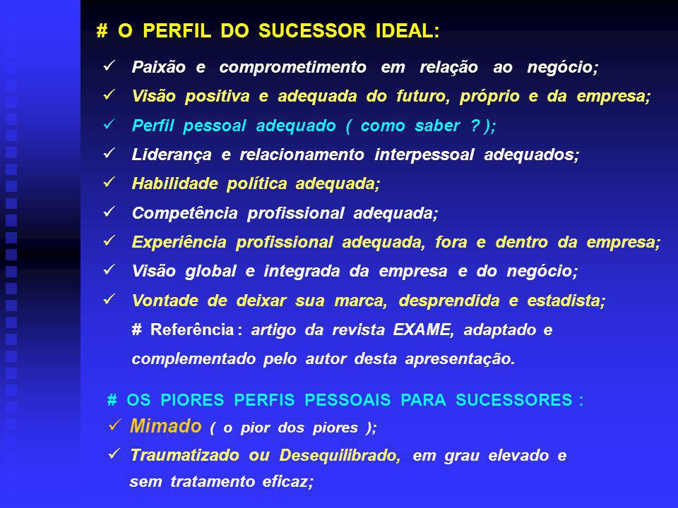 # O PERFIL DO SUCESSOR IDEAL: