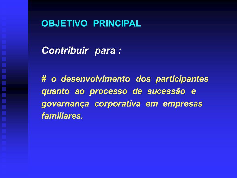 Contribuir para : OBJETIVO PRINCIPAL