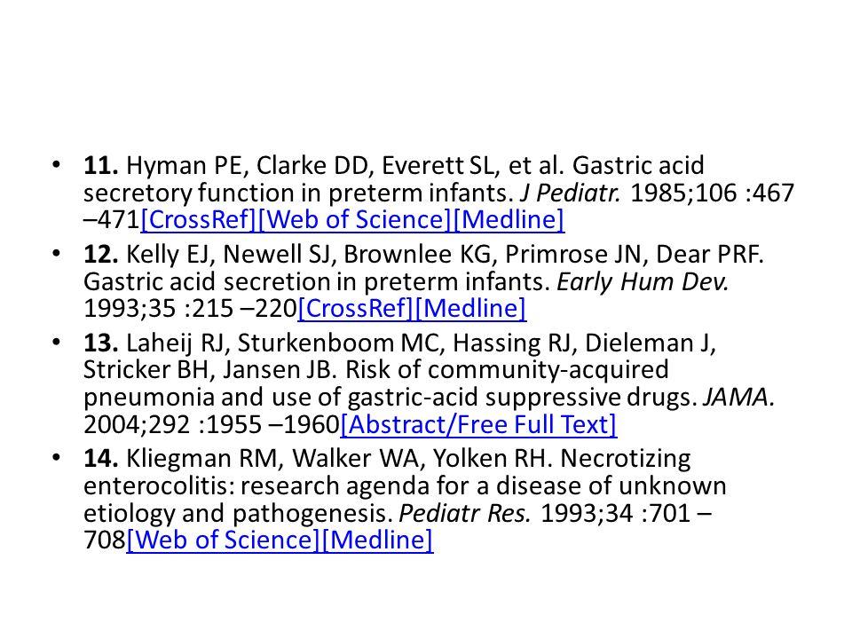 11. Hyman PE, Clarke DD, Everett SL, et al