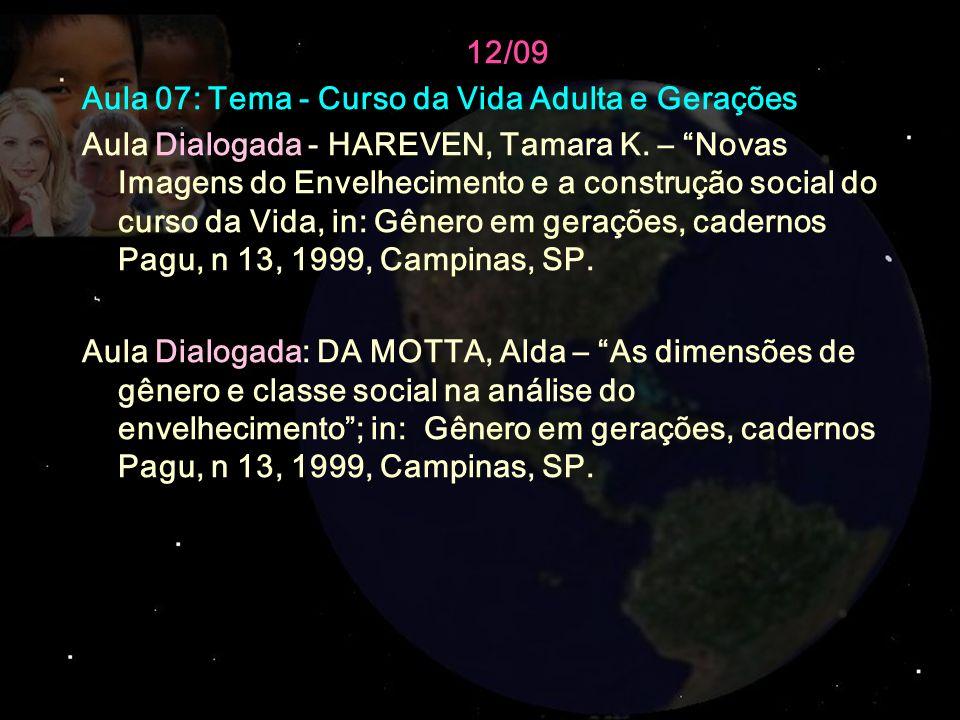 12/09 Aula 07: Tema - Curso da Vida Adulta e Gerações.
