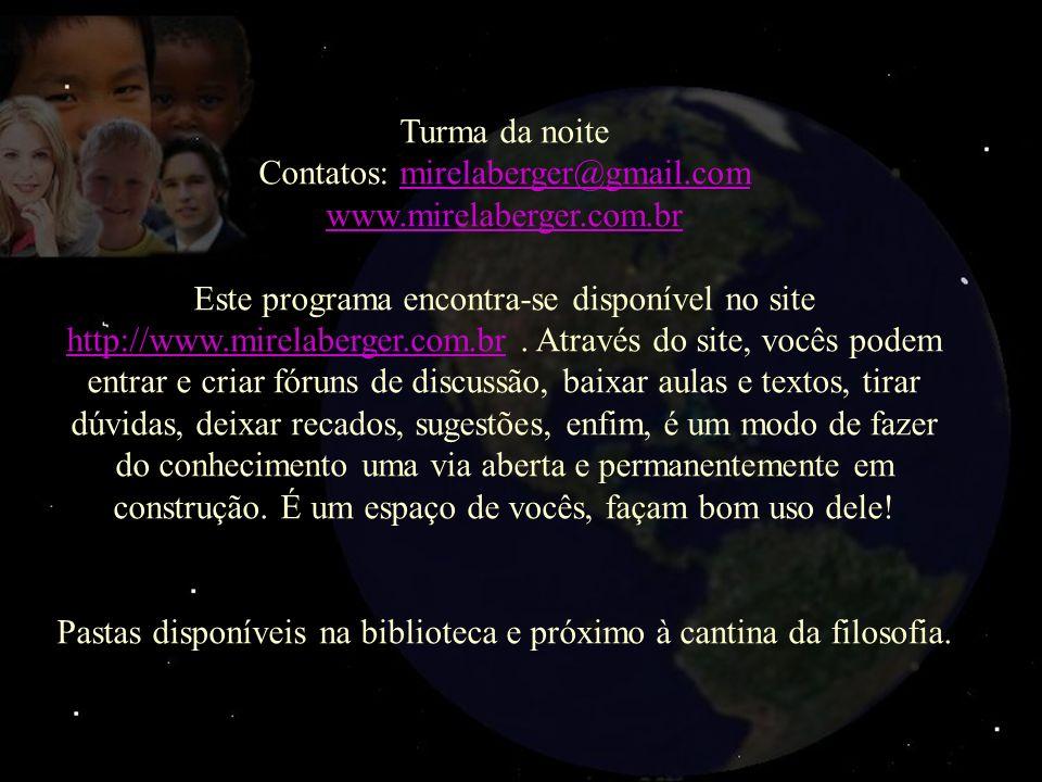 Contatos: mirelaberger@gmail.com www.mirelaberger.com.br