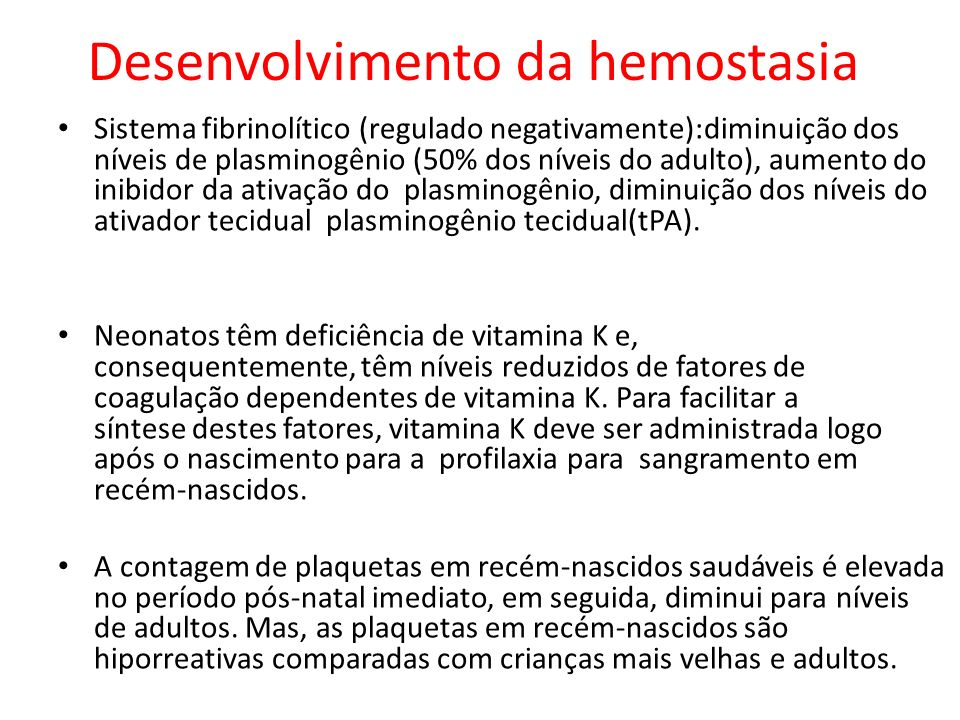 Desenvolvimento da hemostasia