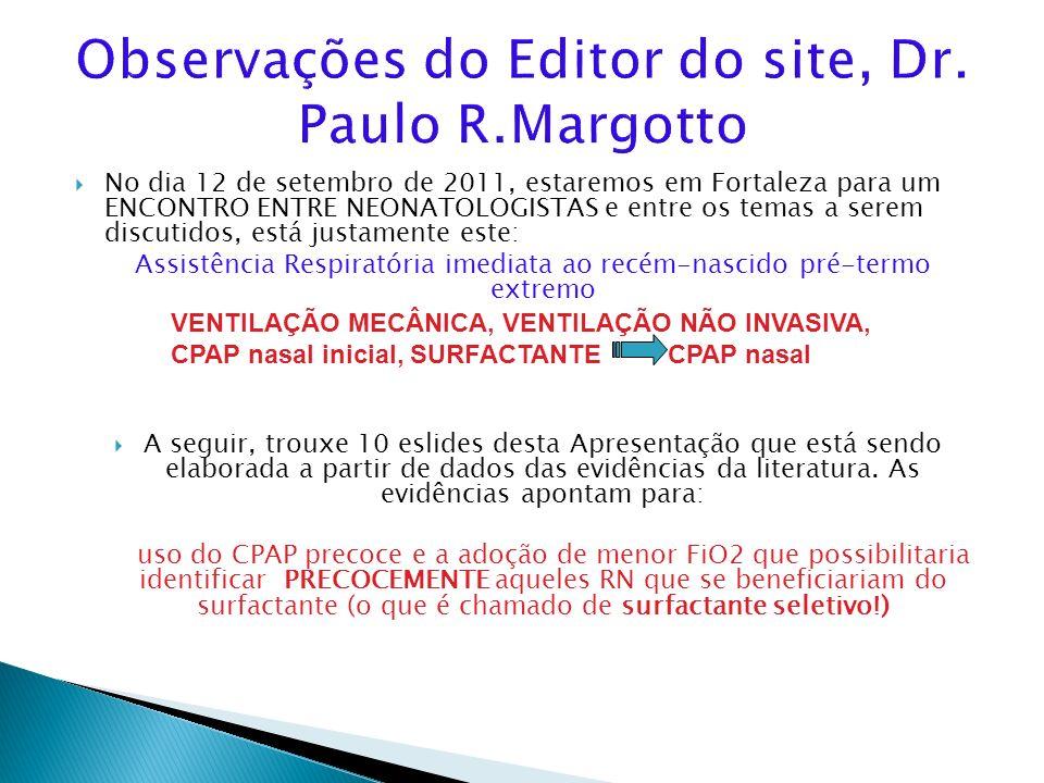 Observações do Editor do site, Dr. Paulo R.Margotto