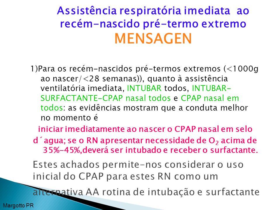 iniciar imediatamente ao nascer o CPAP nasal em selo