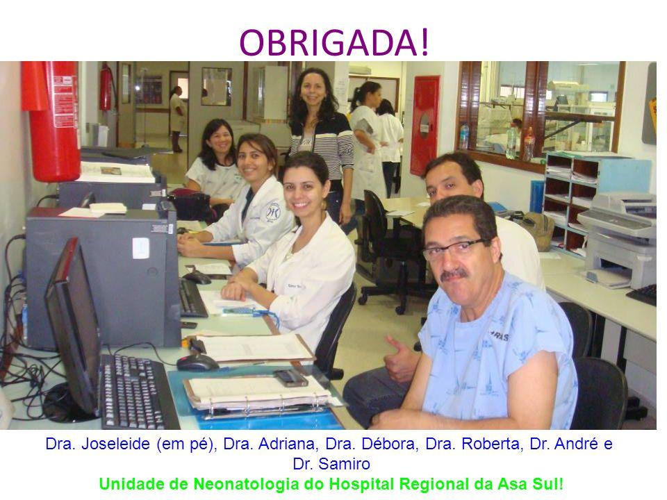 Unidade de Neonatologia do Hospital Regional da Asa Sul!