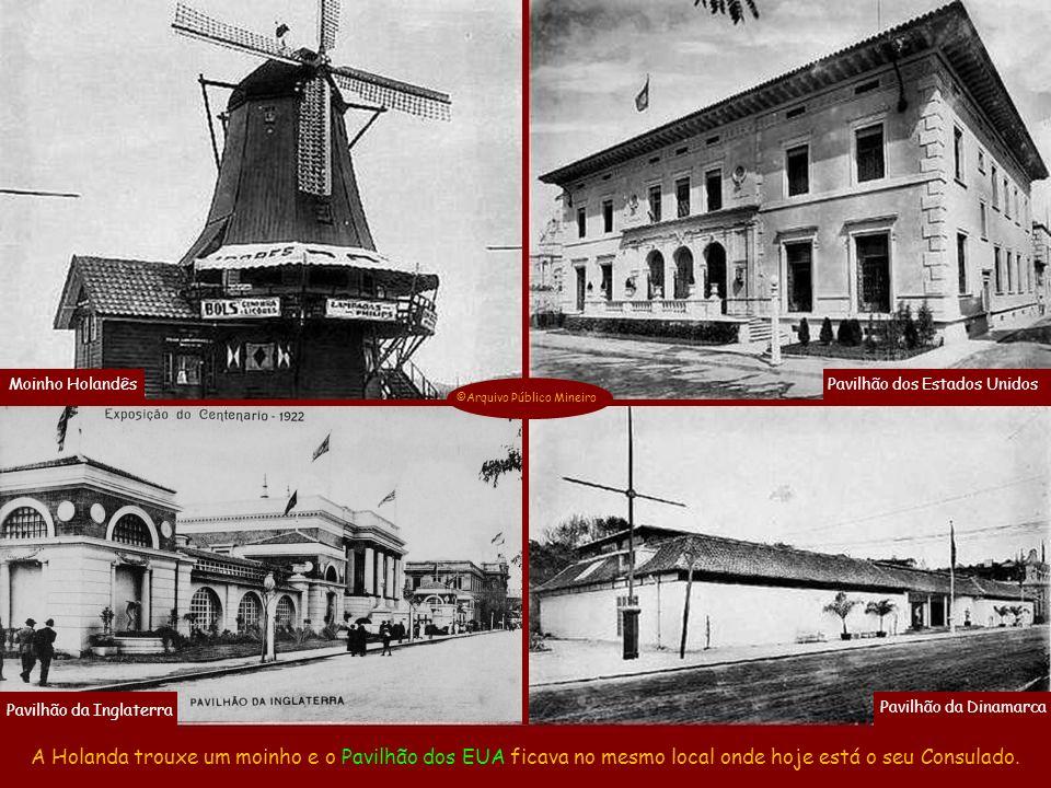 Moinho Holandês Pavilhão dos Estados Unidos. ©Arquivo Público Mineiro. Pavilhão da Inglaterra. Pavilhão da Dinamarca.