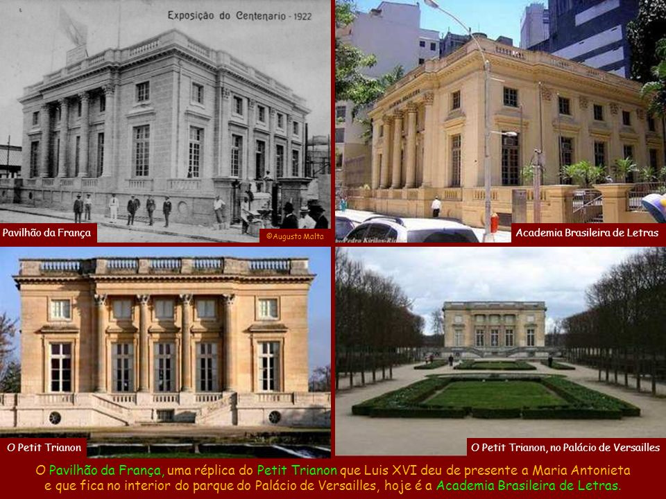Pavilhão da França Academia Brasileira de Letras. ©Augusto Malta. O Petit Trianon. O Petit Trianon, no Palácio de Versailles.
