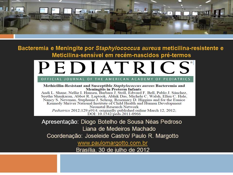 Meticilina-sensível em recém-nascidos pré-termos