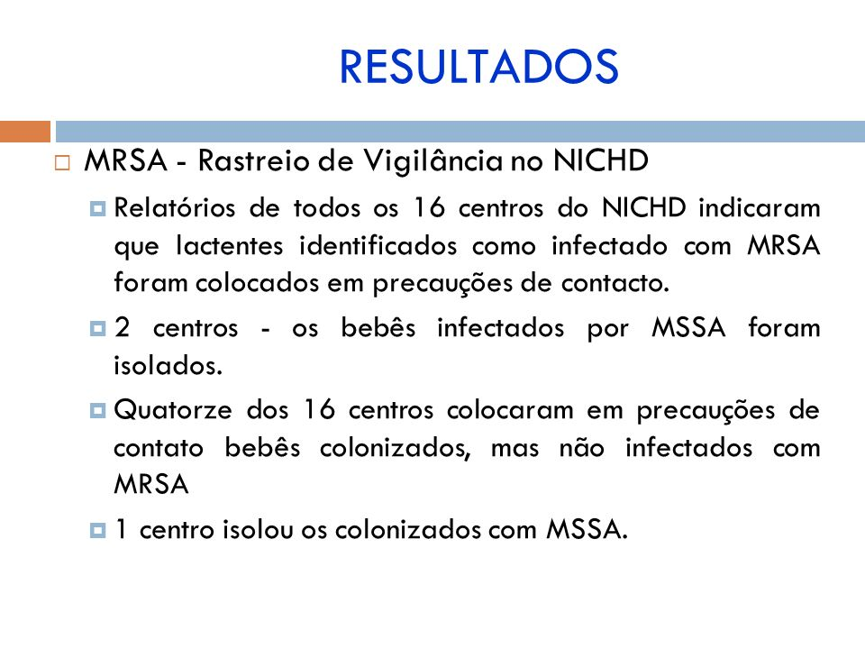 RESULTADOS MRSA - Rastreio de Vigilância no NICHD