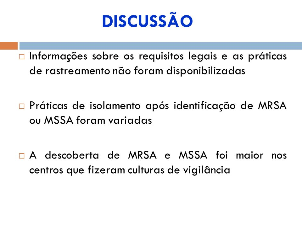 DISCUSSÃO Informações sobre os requisitos legais e as práticas de rastreamento não foram disponibilizadas.