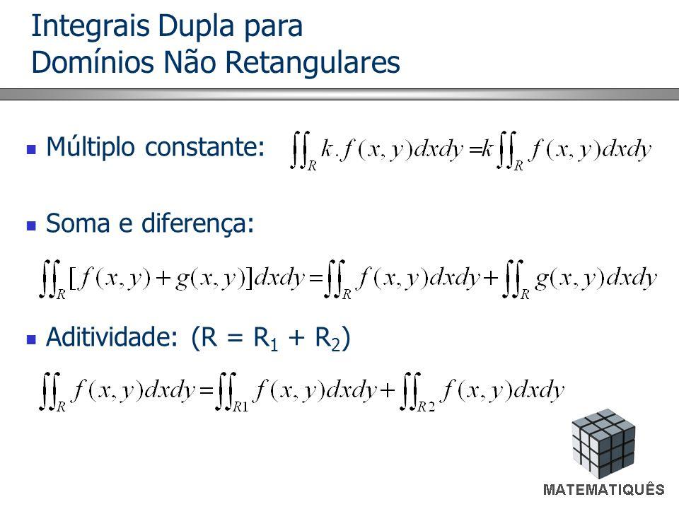 Múltiplo constante: Soma e diferença: Aditividade: (R = R1 + R2)