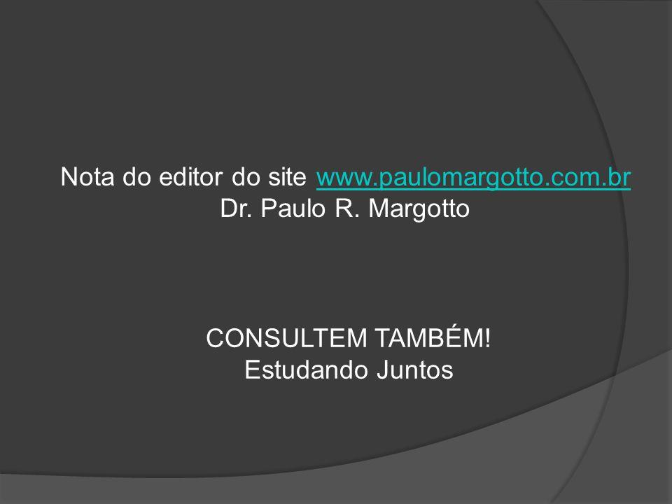 Nota do editor do site www.paulomargotto.com.br
