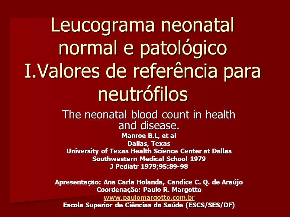 Leucograma neonatal normal e patológico I