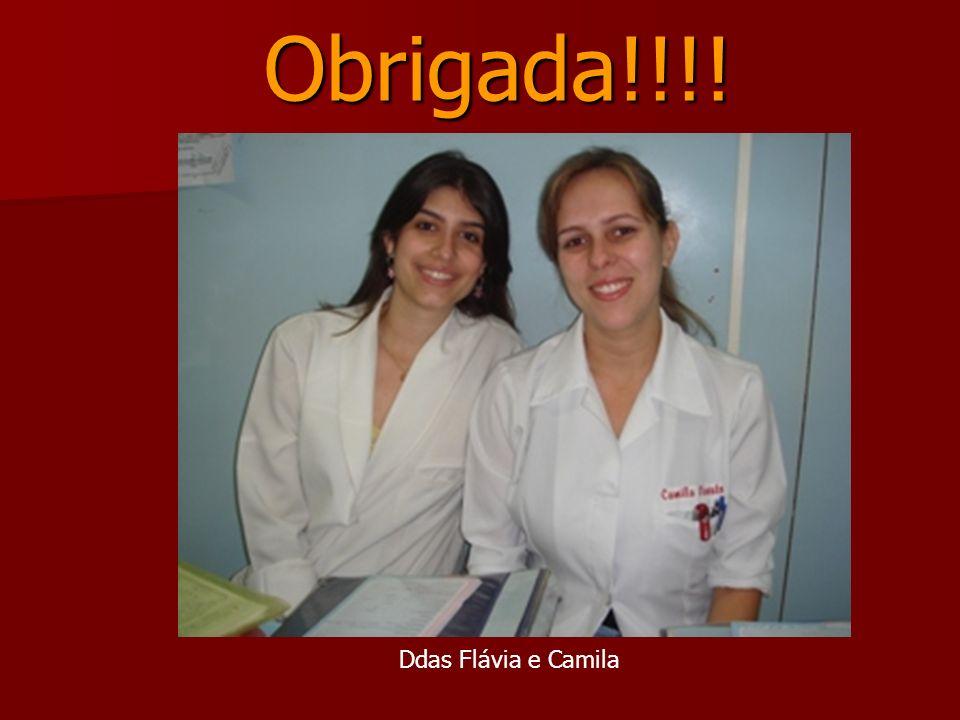 Obrigada!!!! Ddas Flávia e Camila