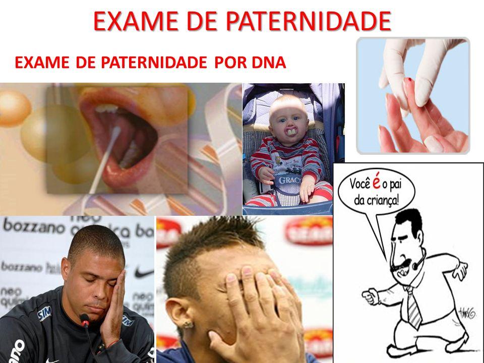 EXAME DE PATERNIDADE POR DNA