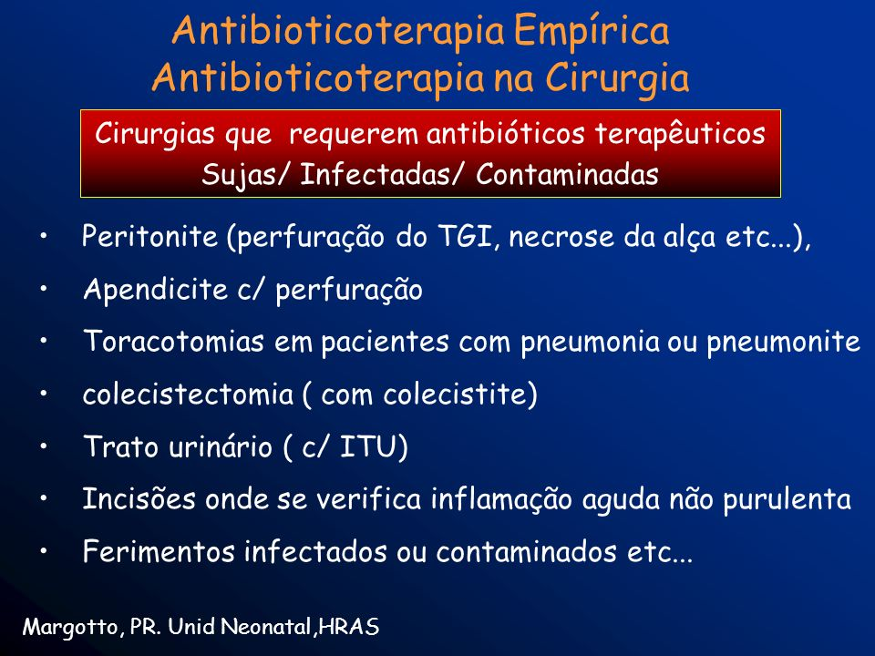 Antibioticoterapia Empírica Antibioticoterapia na Cirurgia