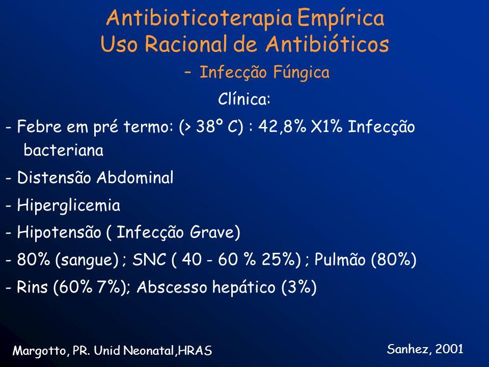 Antibioticoterapia Empírica Uso Racional de Antibióticos