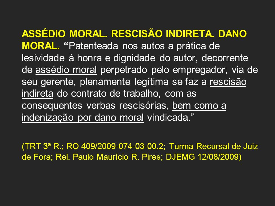 ASSÉDIO MORAL. RESCISÃO INDIRETA. DANO MORAL