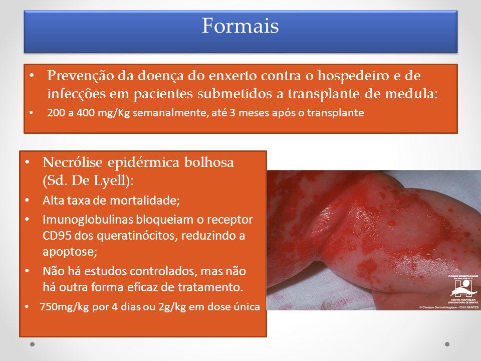 Formais Prevenção da doença do enxerto contra o hospedeiro e de infecções em pacientes submetidos a transplante de medula:
