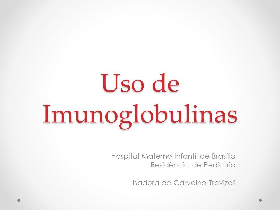 Uso de Imunoglobulinas