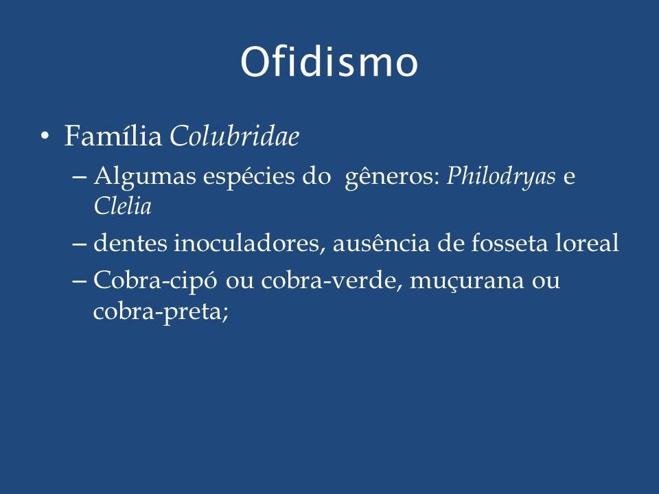 Ofidismo Família Colubridae