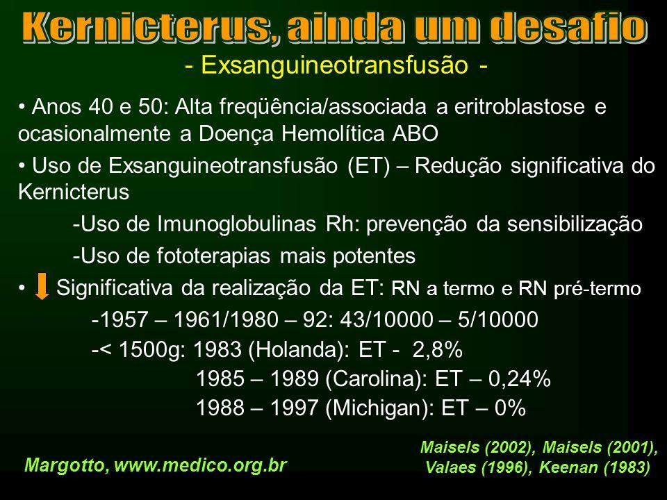 - Exsanguineotransfusão -