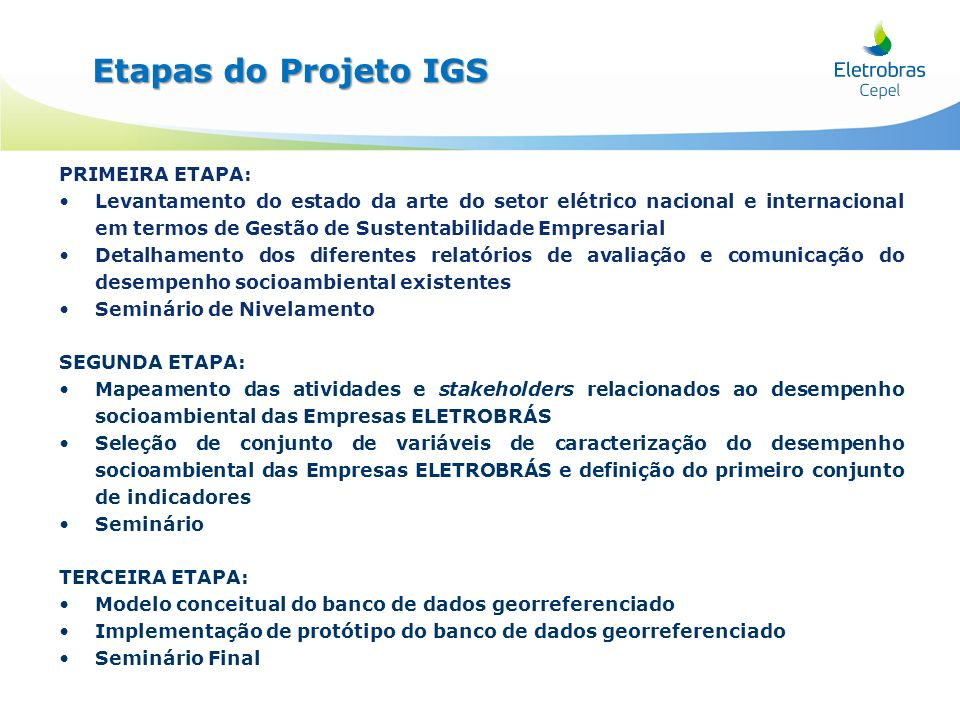 Etapas do Projeto IGS Projeto IGS PRIMEIRA ETAPA: