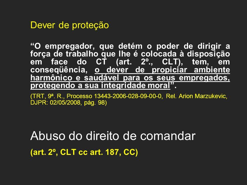 (art. 2º, CLT cc art. 187, CC) Dever de proteção