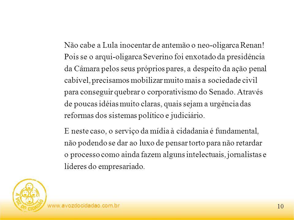 Não cabe a Lula inocentar de antemão o neo-oligarca Renan