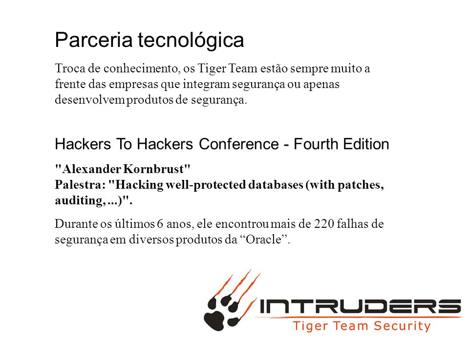 Parceria tecnológica Hackers To Hackers Conference - Fourth Edition