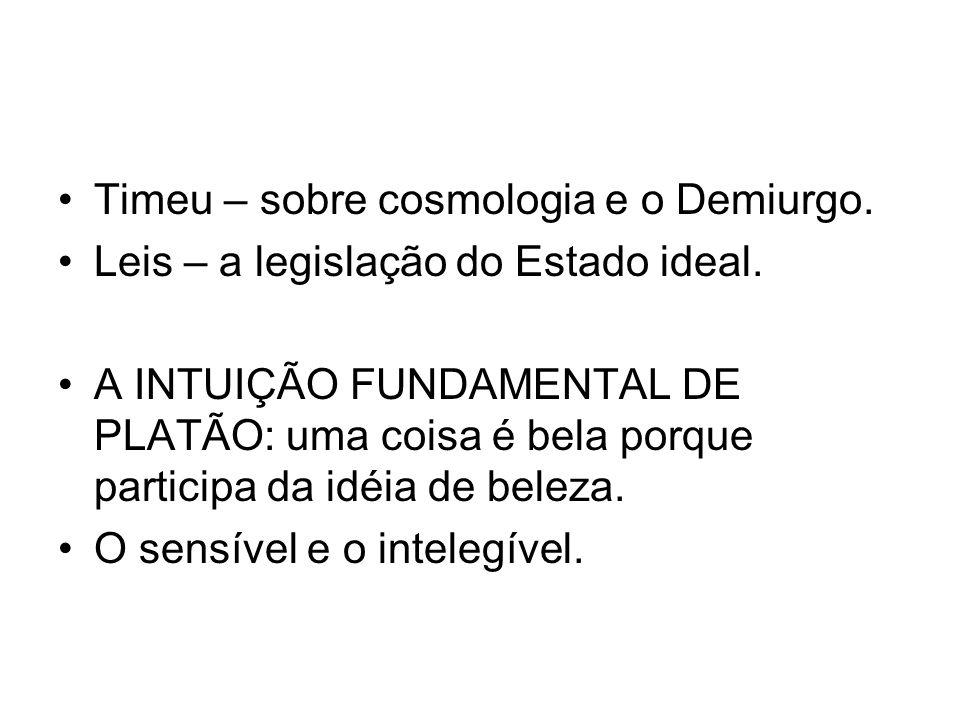 Timeu – sobre cosmologia e o Demiurgo.