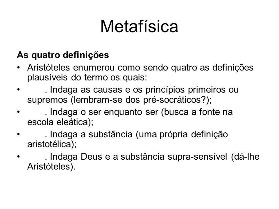 Metafísica As quatro definições
