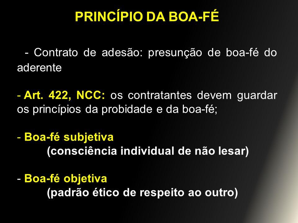- Contrato de adesão: presunção de boa-fé do aderente