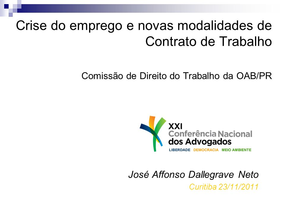 José Affonso Dallegrave Neto Curitiba 23/11/2011