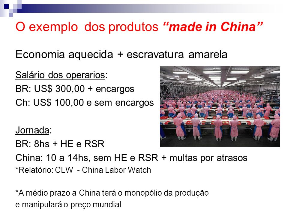 O exemplo dos produtos made in China