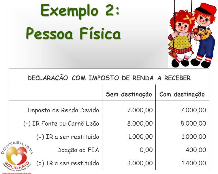 DECLARAÇÃO COM IMPOSTO DE RENDA A RECEBER