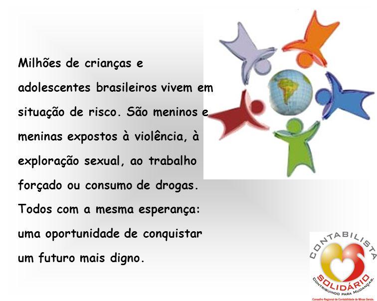 Milhões de crianças e adolescentes brasileiros vivem em situação de risco.