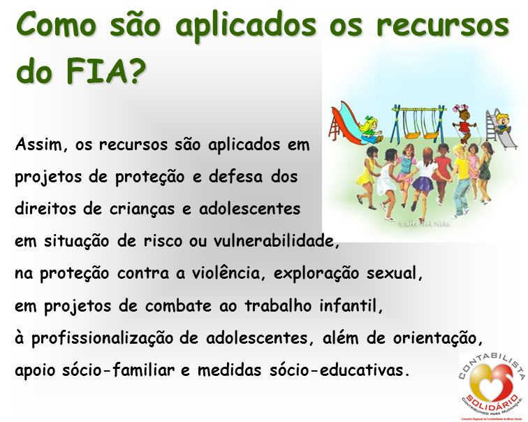 Como são aplicados os recursos do FIA