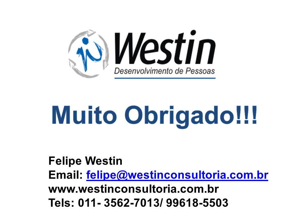 Muito Obrigado!!! Felipe Westin