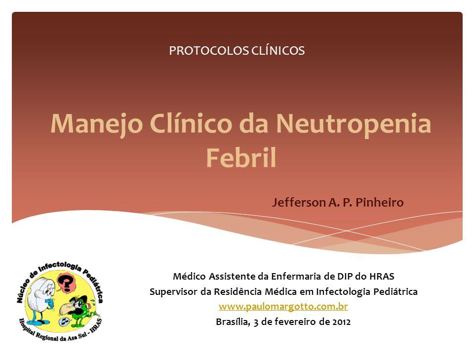 Manejo Clínico da Neutropenia Febril