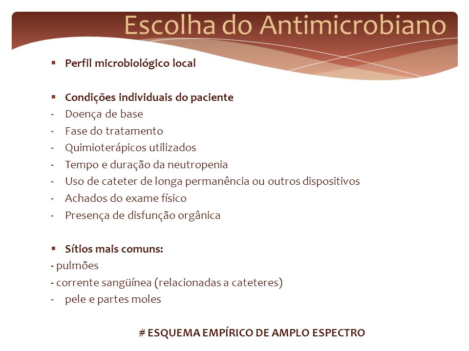 Escolha do Antimicrobiano