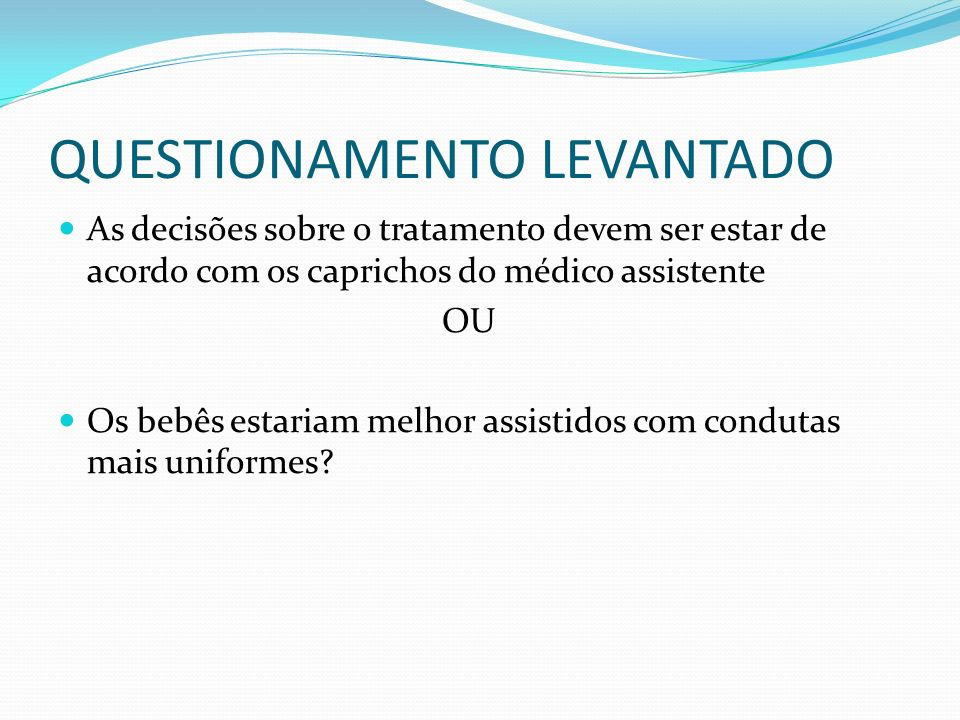 QUESTIONAMENTO LEVANTADO
