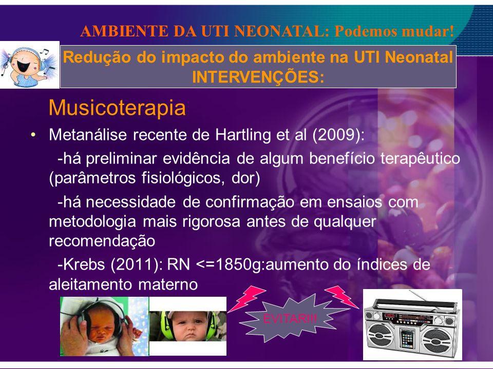 Redução do impacto do ambiente na UTI Neonatal