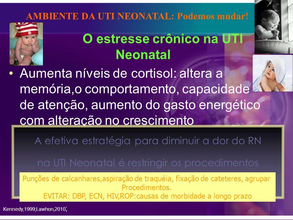 O estresse crônico na UTI Neonatal