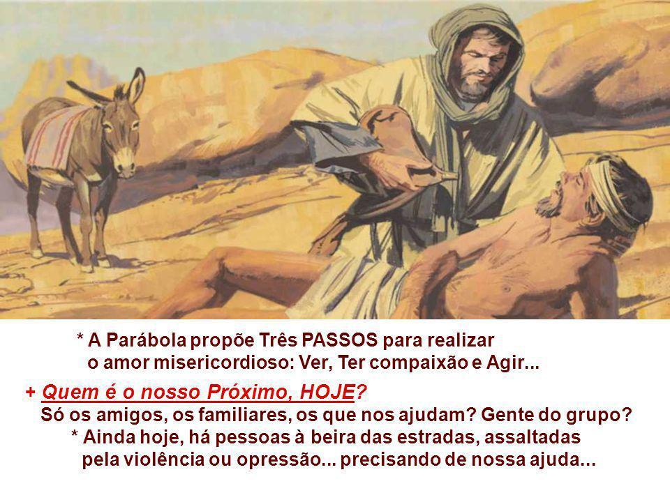 * A Parábola propõe Três PASSOS para realizar