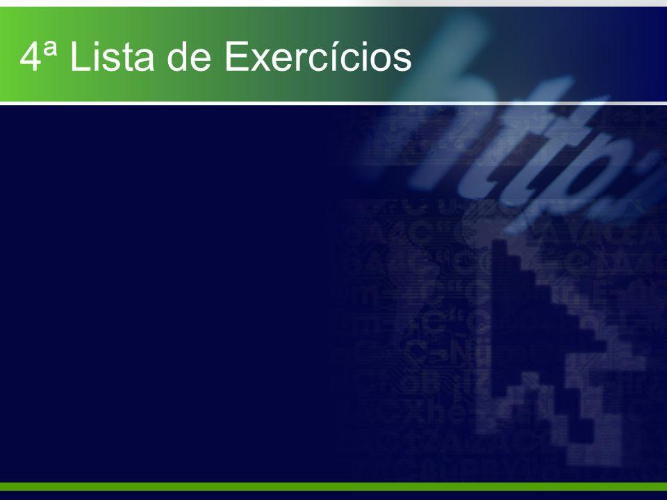 4ª Lista de Exercícios