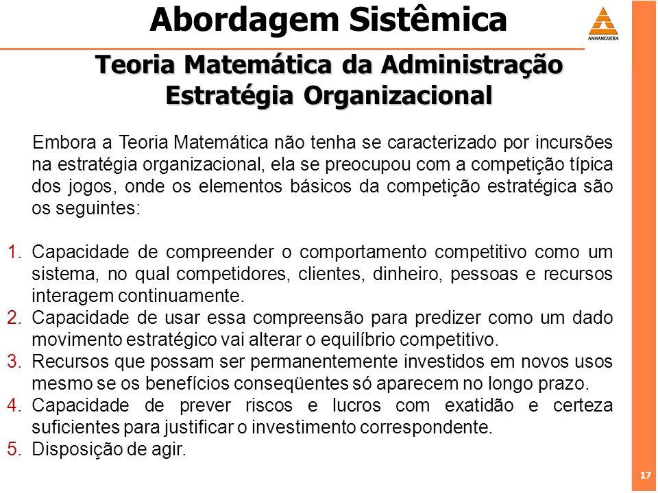 Teoria Matemática da Administração Estratégia Organizacional