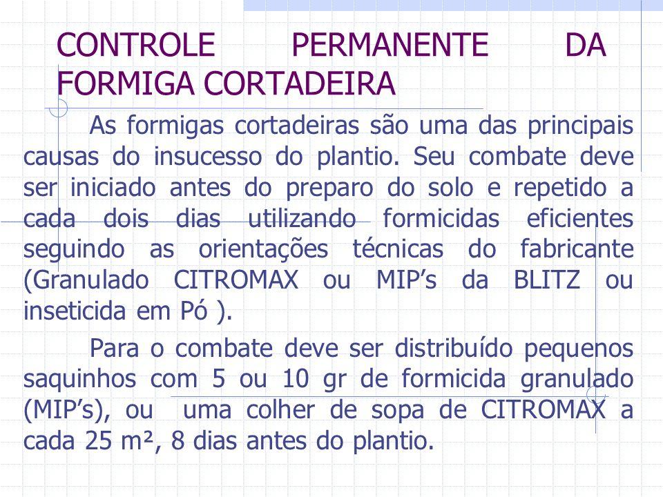 CONTROLE PERMANENTE DA FORMIGA CORTADEIRA