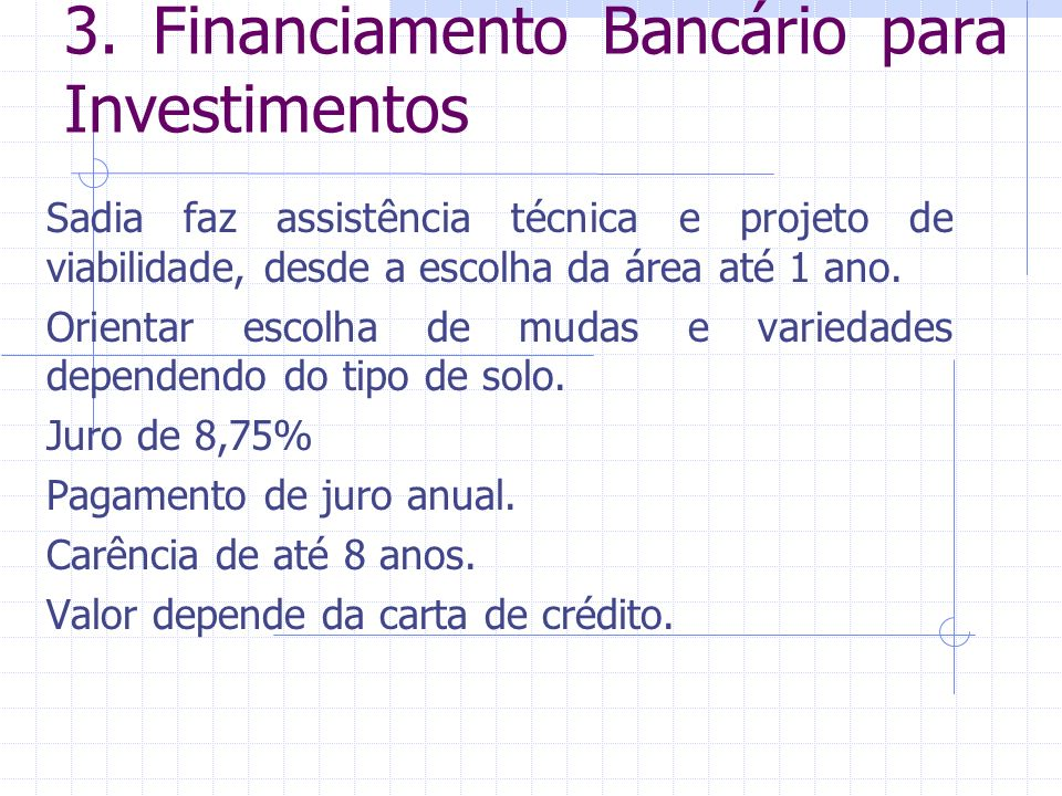 3. Financiamento Bancário para Investimentos