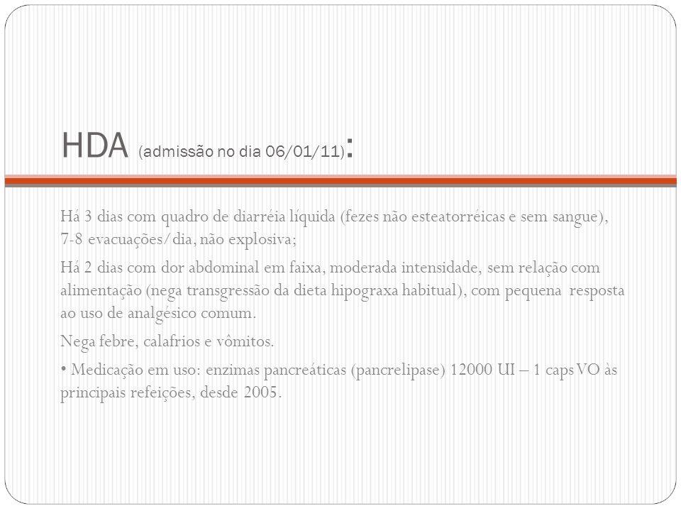 HDA (admissão no dia 06/01/11):
